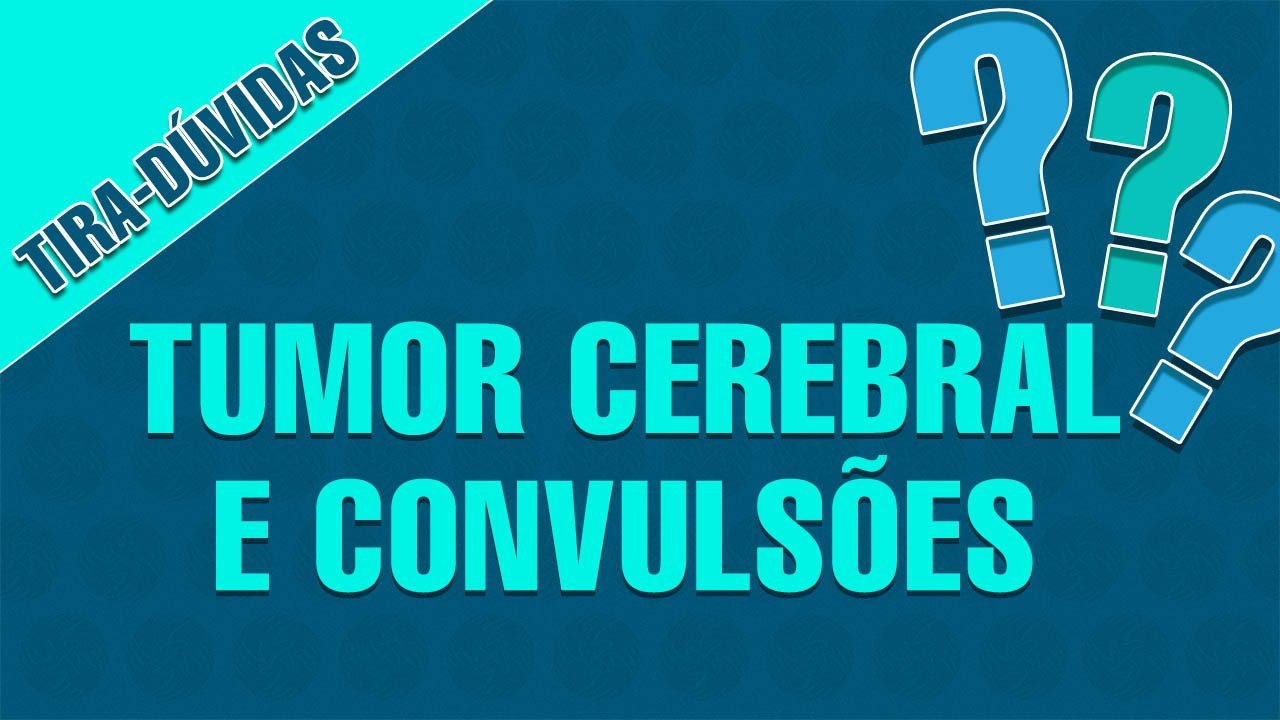 cancer cerebral convulsiones
