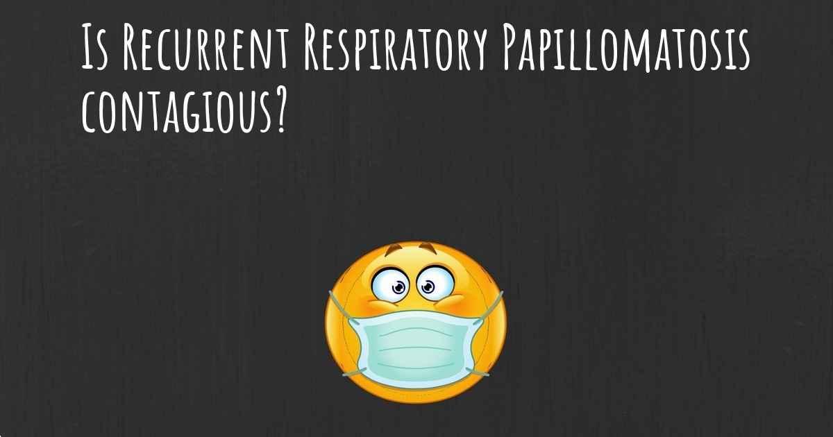 is papillomatosis contagious