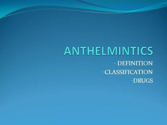 anthelmintic action definition