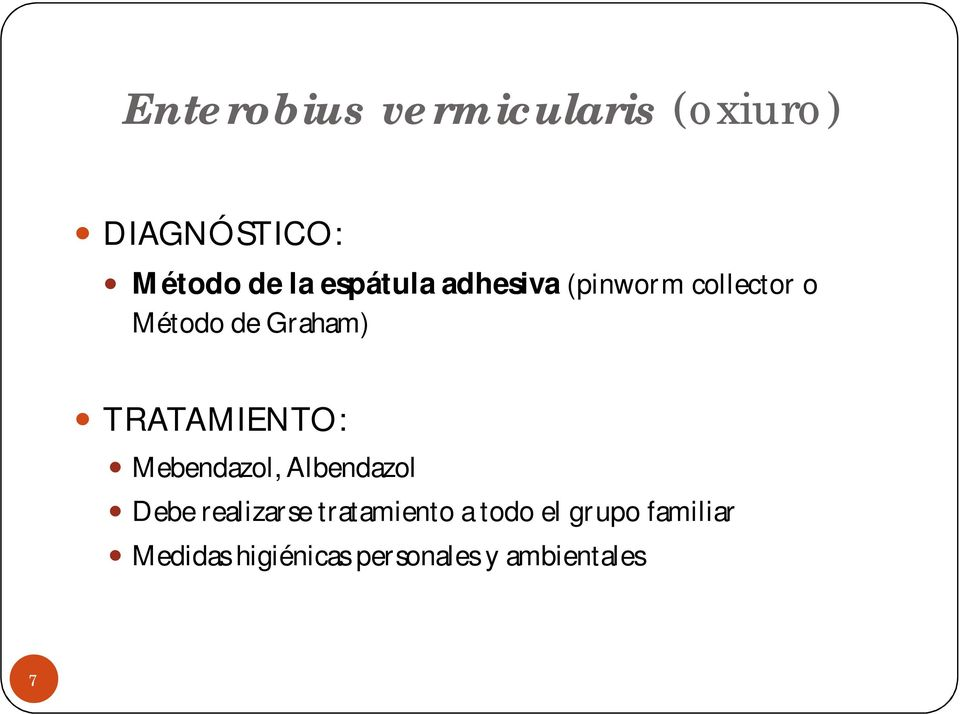 enterobius vermicularis diagnostico y tratamiento