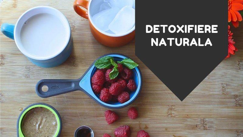 detoxifiere naturala