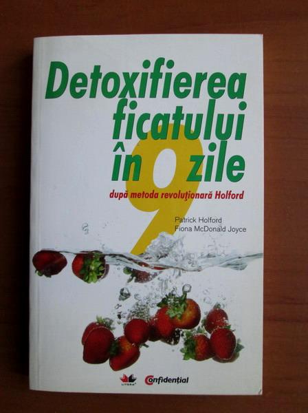 """Cartea """"Detoxifierea ficatului în 9 zile"""" vă prezintă 3 metode foarte simple și eficiente"""