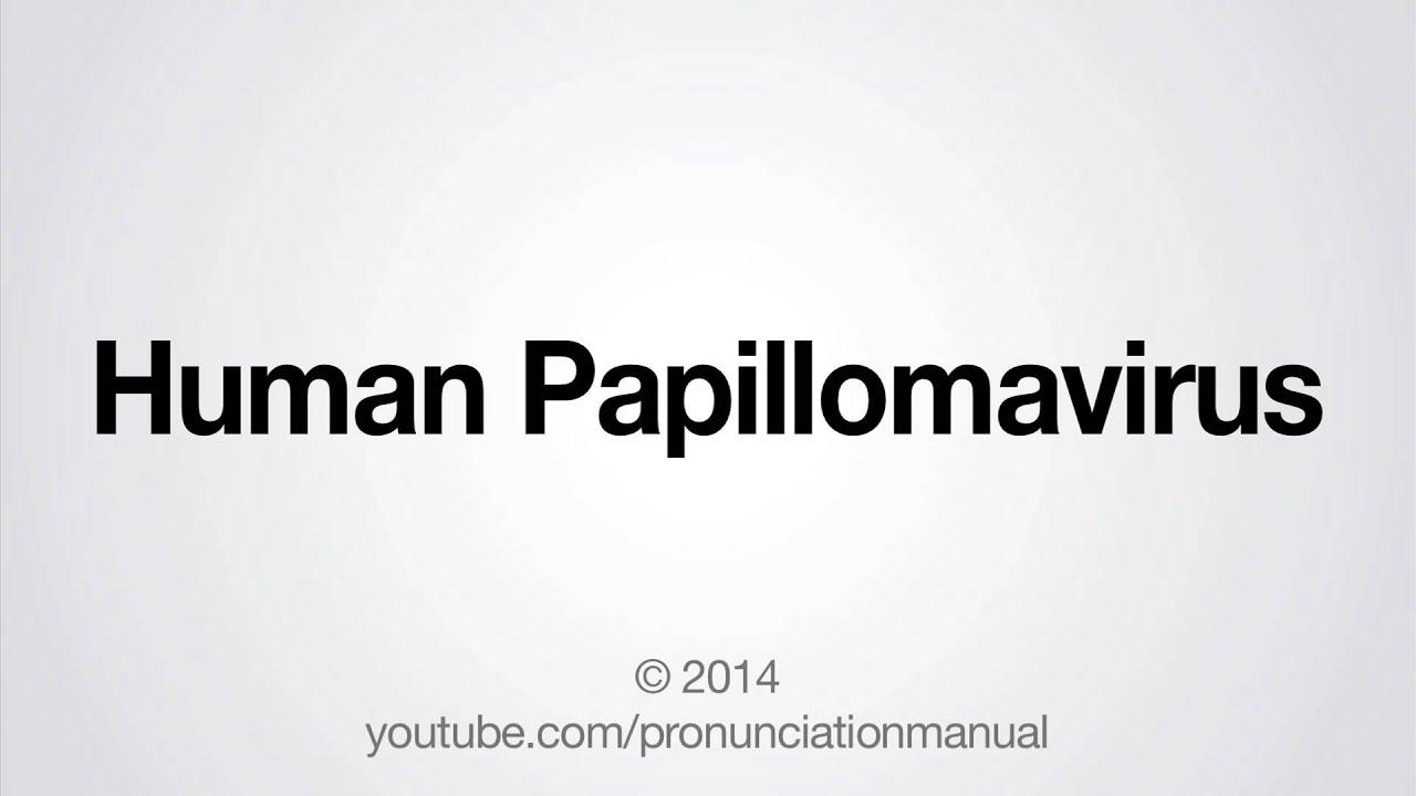 papillomavirus pronounce cure for papiloma