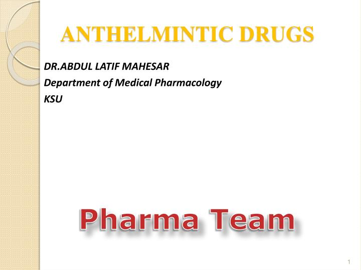 anthelmintic agents pharmacology
